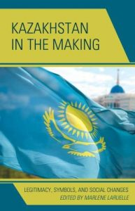 kazakhstan-in-the-making