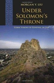 Is there a place for Uzbeks in the Kyrgyz Republic? Lessons from Under Solomon's Throne: Uzbek Visions of Societal Renewal in Osh @ The Woodrow Wilson International Center for Scholars