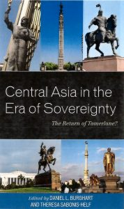 Central Asia in the Era of Sovereignty; The Return of Tamerlane? @ Room 505