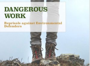Dangerous Work: A Study of Reprisals Against Environmental Defenders in the Former Soviet Union and the United States @ Voesar Conference Room 412, Elliott School of International Affairs