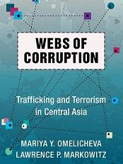 Webs of Corruption: Trafficking and Terrorism in Central Asia @ Voesar Conference Room, Suite 412